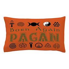 Born Again Pagan Pillow Case