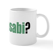 Got Wasabi? Mug