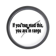 You Are In Range Wall Clock