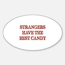 Strangers Have The Best Candy Decal