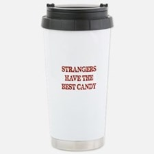 Strangers Have The Best Candy Travel Mug