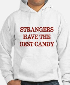 Strangers Have The Best Candy Jumper Hoody