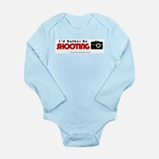 Id rather be shooting Long Sleeve Infant Bodysuit