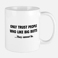Only Trust People Mug