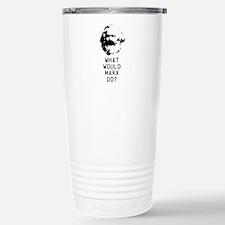 What Would Karl Marx Do? Travel Mug