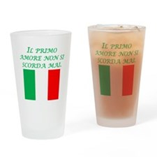 Italian Proverb First Love Drinking Glass