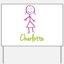 Charlotte-cute-stick-girl.png Yard Sign