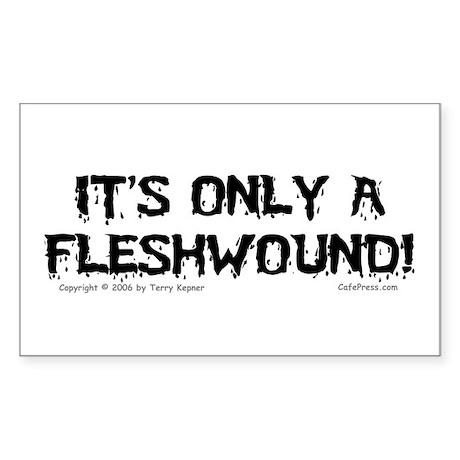Fleshwound (black) Rectangle Sticker