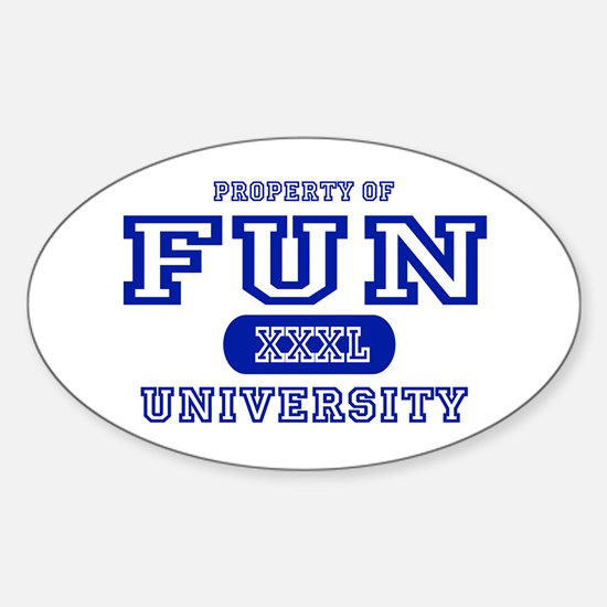 Fun University Property Oval Decal