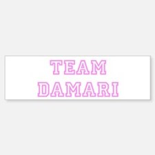 Pink team Damari Bumper Bumper Bumper Sticker