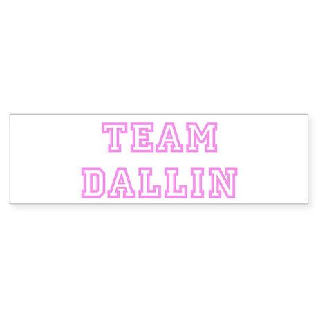 Pink team Dallin Bumper Sticker