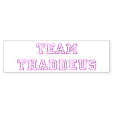Pink team Thaddeus Bumper Bumper Sticker