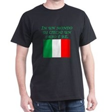 Italian Proverb One Eyed Man T-Shirt