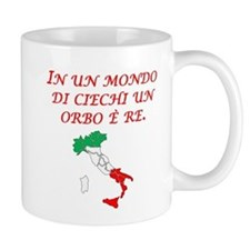 Italian Proverb One Eyed Man Mug