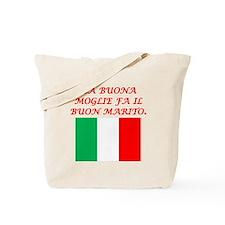 Italian Proverb Good Wife Husband Tote Bag