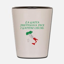 Italian Proverb Hurried Cat Shot Glass