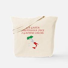 Italian Proverb Hurried Cat Tote Bag