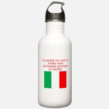 Italian Proverb Glass Houses Water Bottle