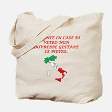 Italian Proverb Glass Houses Tote Bag