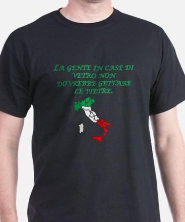 Italian Proverb Glass Houses T-Shirt