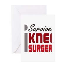 isurvived-kneesurgery Greeting Cards