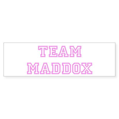 Pink team Maddox Bumper Sticker