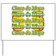Cinco de Mayo 5 May Yard Sign