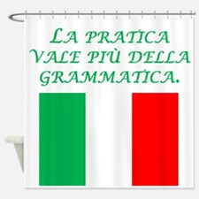 Italian Proverb Experience Shower Curtain