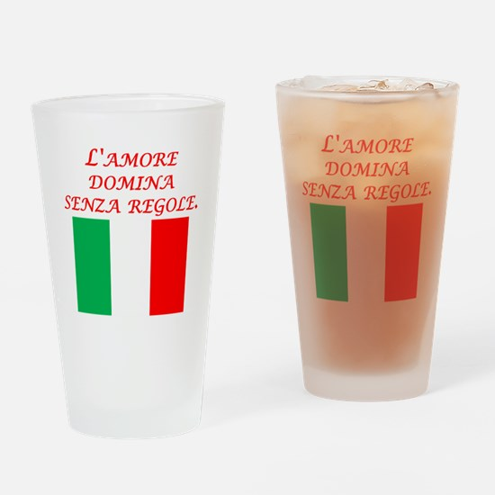 Italian Proverb Love Rules Drinking Glass