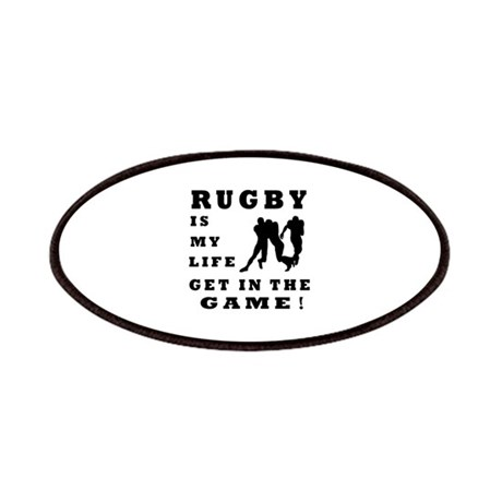 Rugby Is My Life Patches