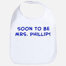 Soon to be Mrs. Phillips Bib