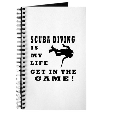 Scuba Diving Is My Life Journal