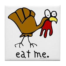 """eat me"" Turkey Tile Coaster"