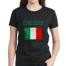 Italian Proverb God Disposes Tee