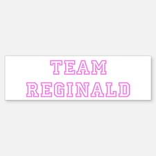 Pink team Reginald Bumper Bumper Bumper Sticker