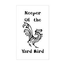 Keeper of the Yard Bird Decal