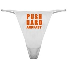 PUSH HARD AND FAST logo copy.png Classic Thong