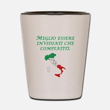 Italian Proverb Envy Pity Shot Glass
