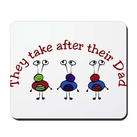 They take after their Dad Mousepad