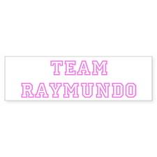 Pink team Raymundo Bumper Bumper Sticker