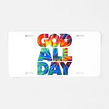 GOD ALL DAY Tie Dye Aluminum License Plate