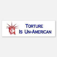 Torture Is Un-American Sticker (Bumper)
