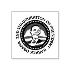 "2nd Inauguration: Square Sticker 3"" x 3"""