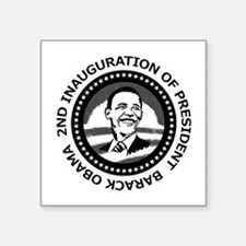 "2nd Inauguration: Square Sticker 3"" x 3"""