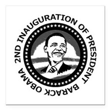 """2nd Inauguration: Square Car Magnet 3"""" x 3"""""""