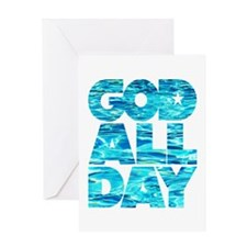 GOD ALL DAY Water Greeting Card