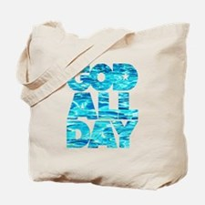 GOD ALL DAY Water Tote Bag