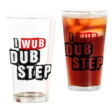 I Wub Dubstep Drinking Glass
