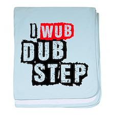 I Wub Dubstep baby blanket