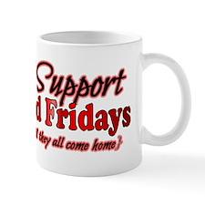 I support Red Fridays Mug